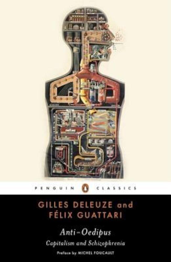 Anti-Oedipus: Capitalism and Schizophrenia, Paperback