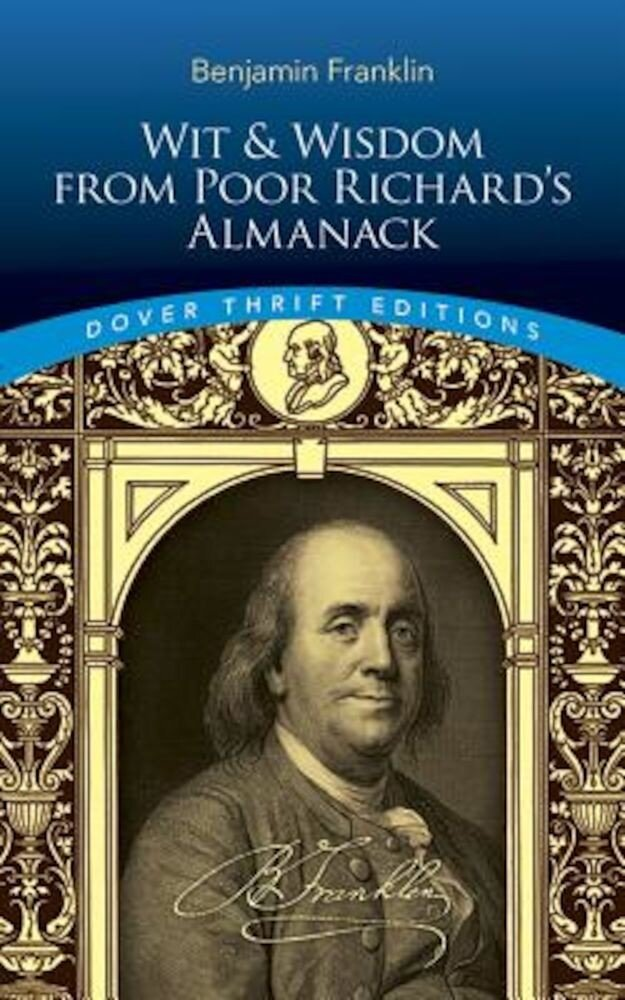 Wit and Wisdom from Poor Richard's Almanack, Paperback