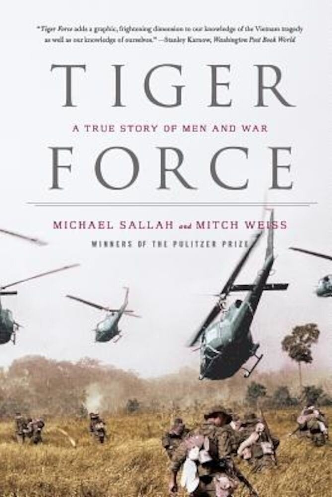 Tiger Force: A True Story of Men and War, Paperback