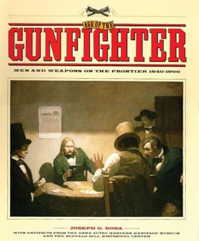 Age of the Gunfighter, Paperback
