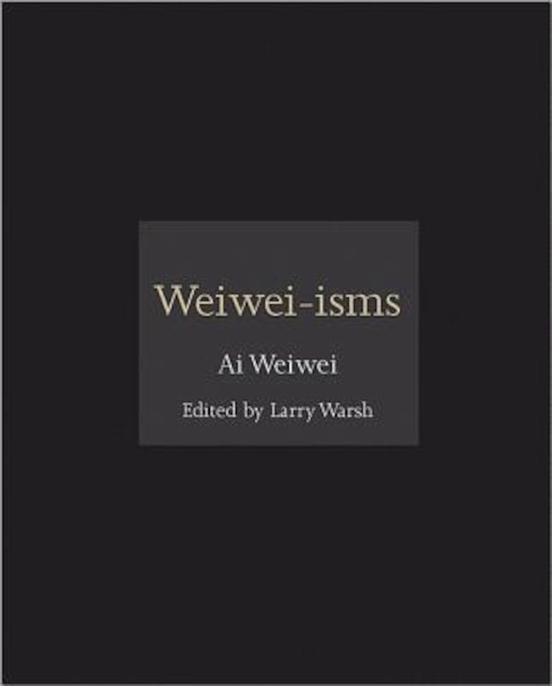 Weiwei-Isms, Hardcover