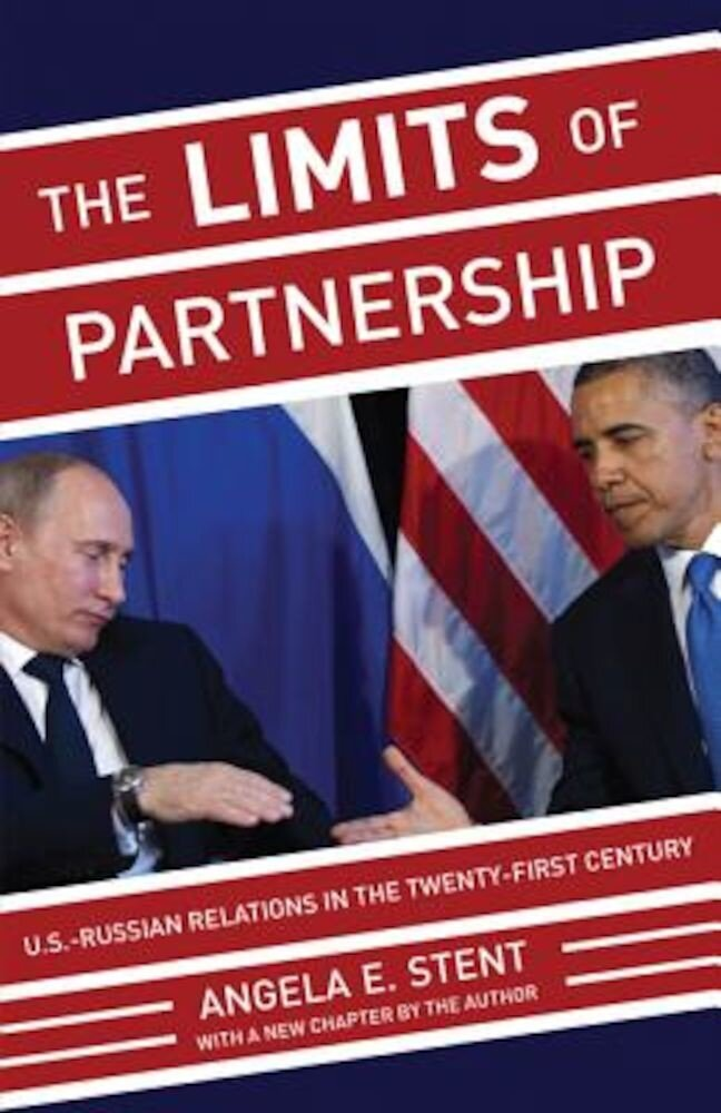 The Limits of Partnership: U.S.-Russian Relations in the Twenty-First Century, Paperback