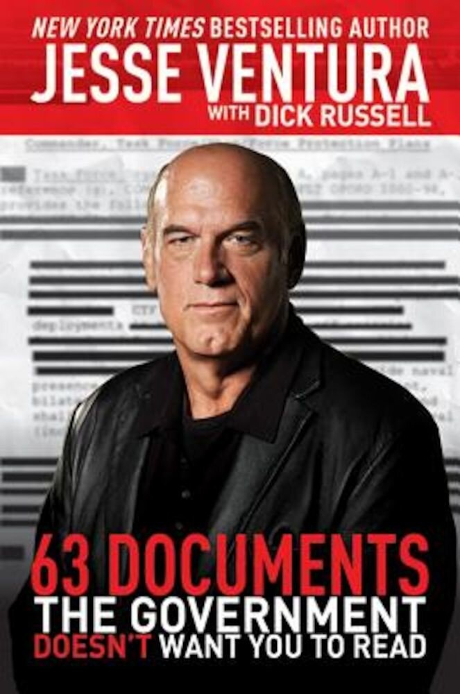 63 Documents the Government Doesn't Want You to Read, Paperback