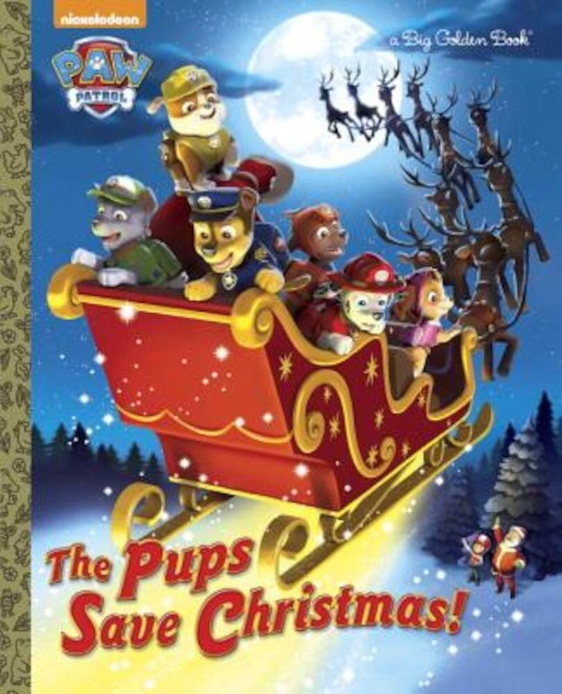 The Pups Save Christmas! (Paw Patrol), Hardcover