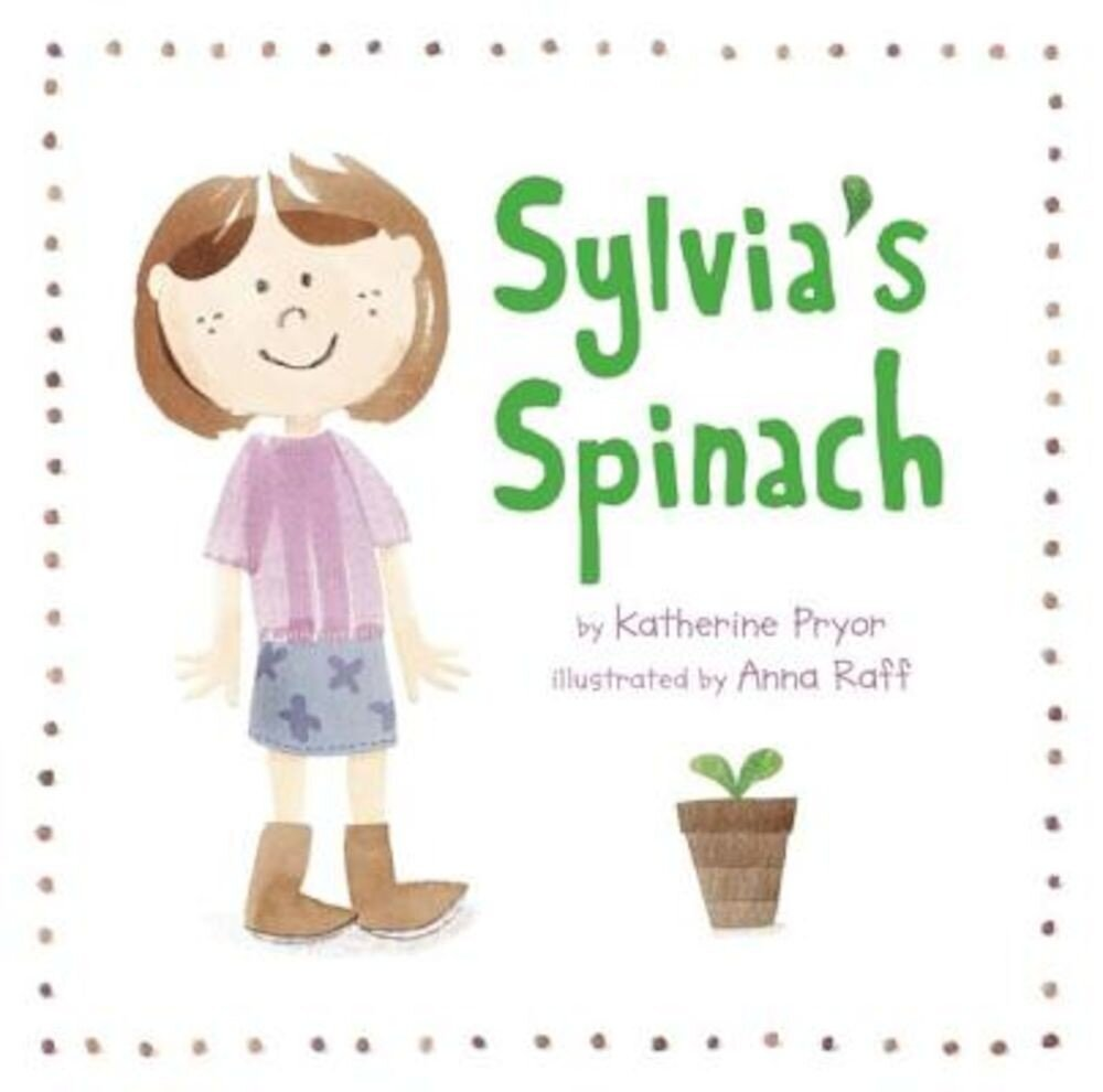 Sylvia's Spinach, Paperback