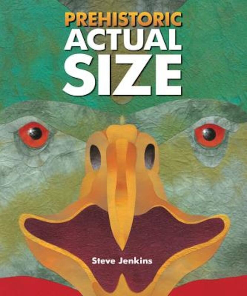 Prehistoric Actual Size, Paperback