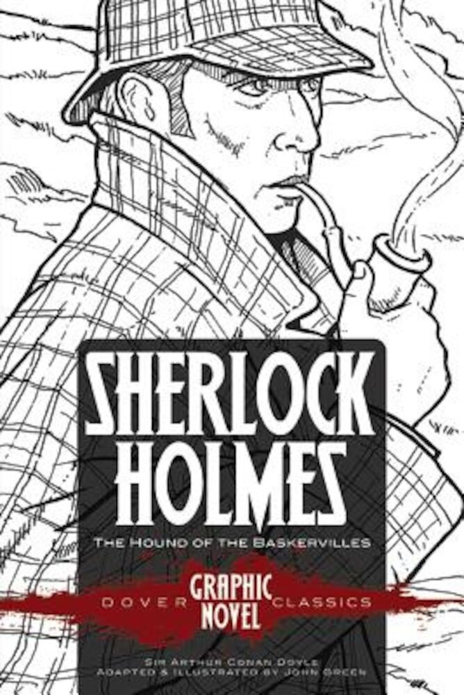 Sherlock Holmes the Hound of the Baskervilles (Dover Graphic Novel Classics), Paperback
