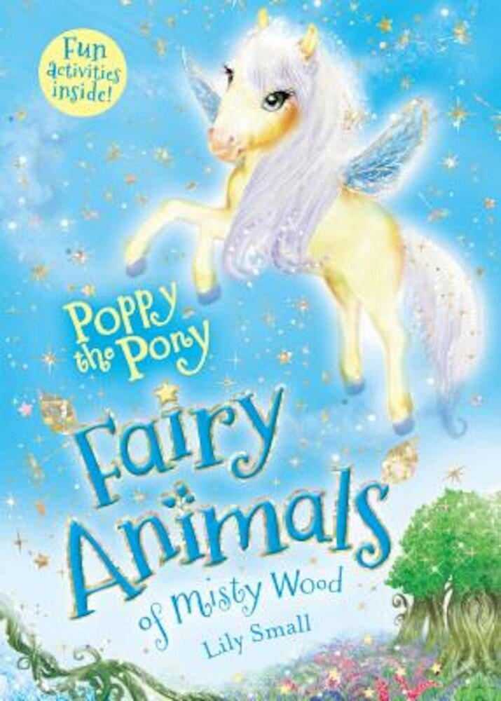 Poppy the Pony: Fairy Animals of Misty Wood, Paperback