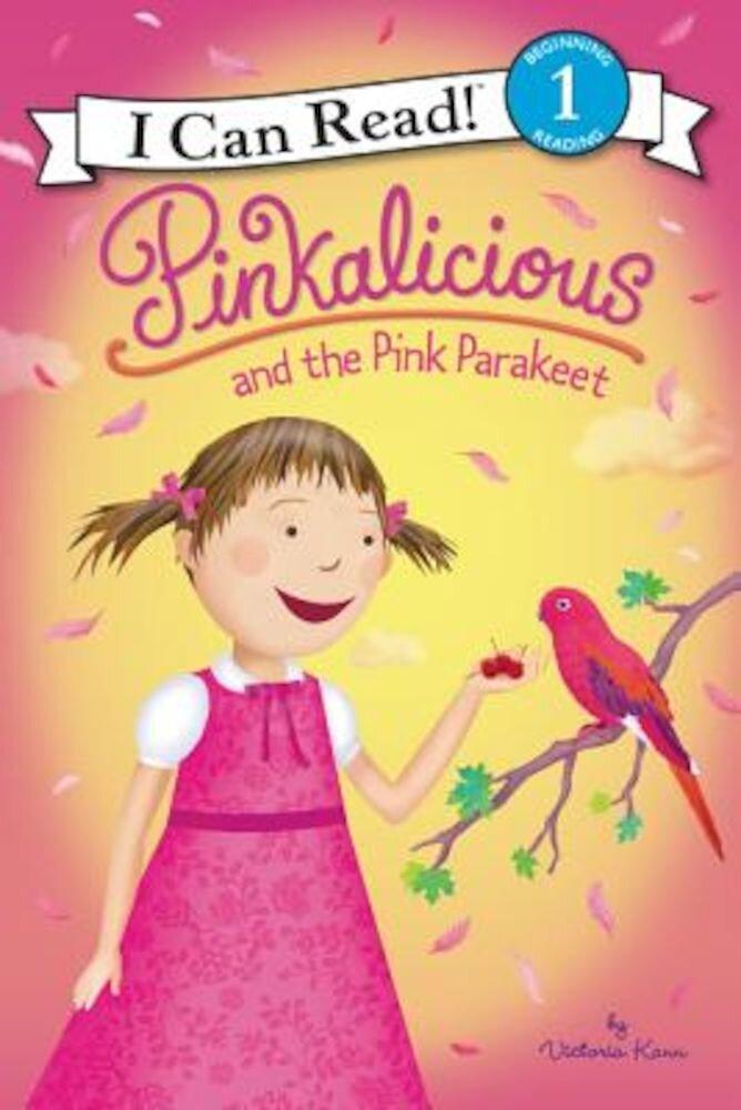 Pinkalicious and the Pink Parakeet, Paperback