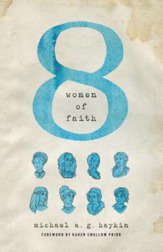Eight Women of Faith, Paperback