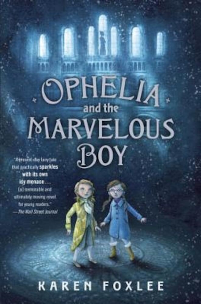 Ophelia and the Marvelous Boy, Hardcover