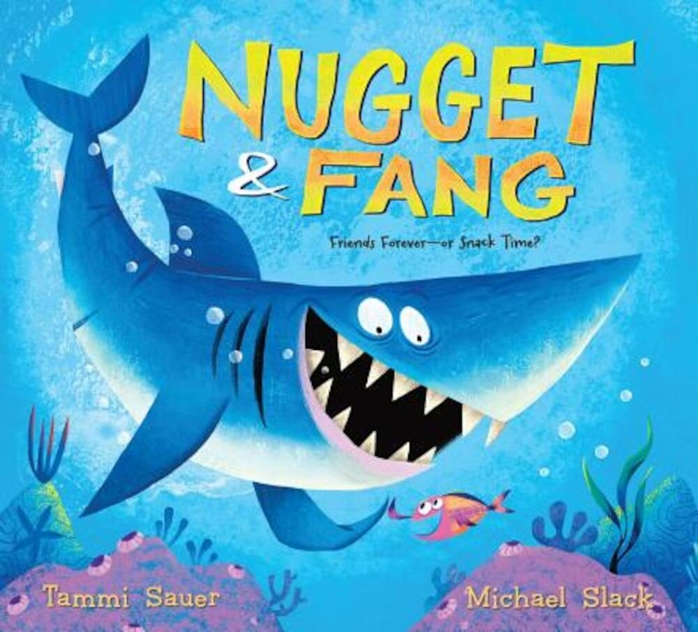 Nugget and Fang: Friends Forever--Or Snack Time?, Paperback