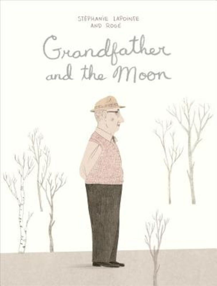 Grandfather and the Moon, Hardcover