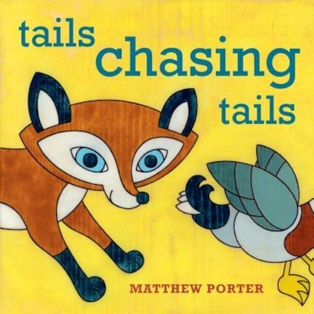 Tails Chasing Tails, Hardcover