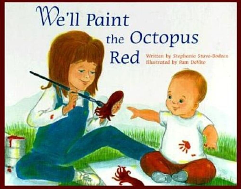 We'll Paint the Octopus Red, Hardcover
