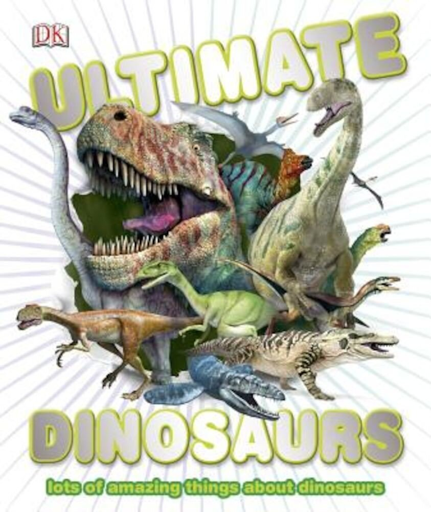 Ultimate Dinosaurs, Hardcover