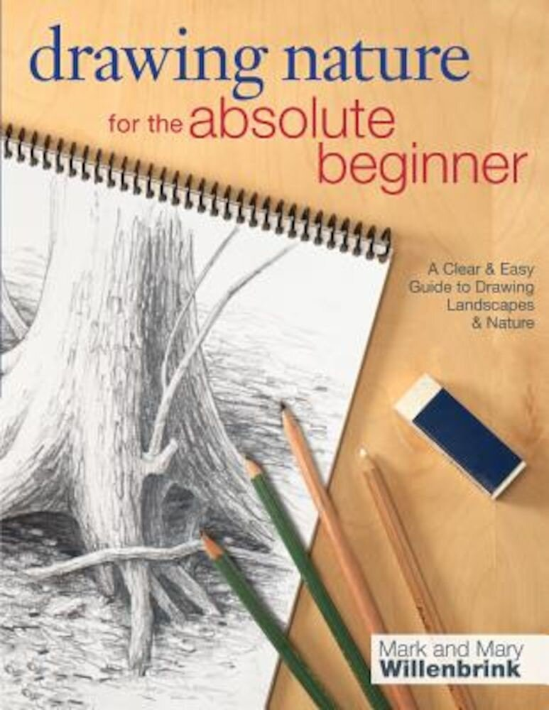 Drawing Nature for the Absolute Beginner, Paperback