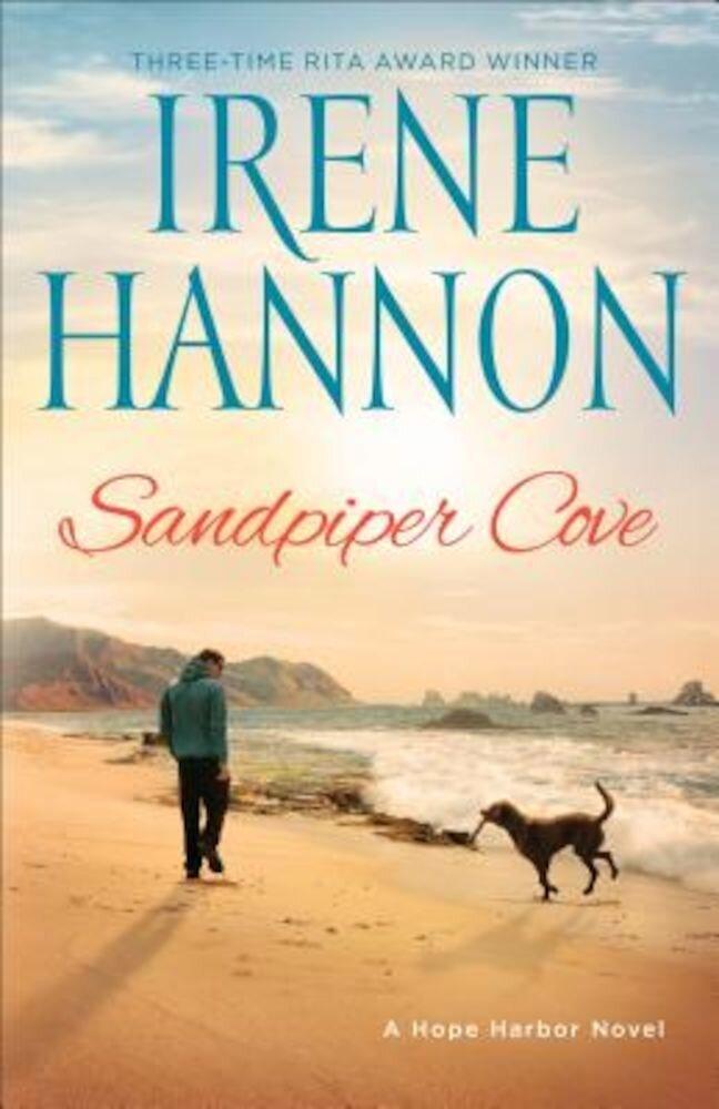 Sandpiper Cove: A Hope Harbor Novel, Paperback