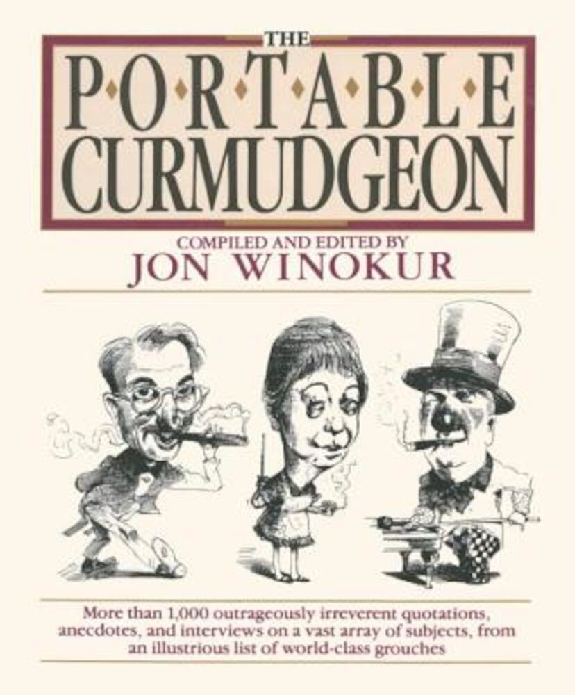 The Portable Curmudgeon, Paperback