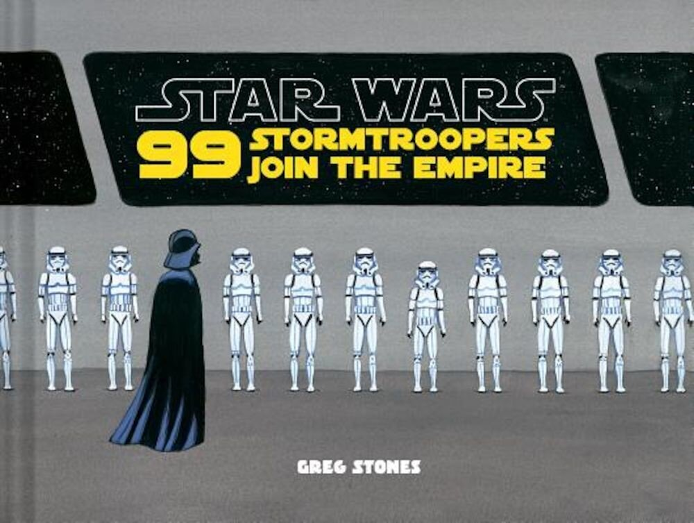 99 Stormtroopers Join the Empire, Hardcover