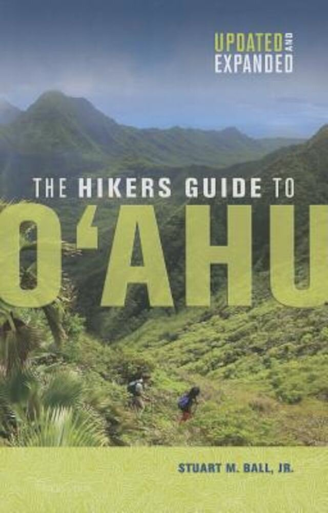 The Hikers Guide to Oahu: Updated and Expanded, Paperback