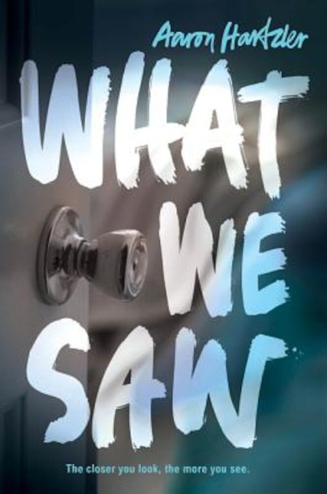 What We Saw, Hardcover
