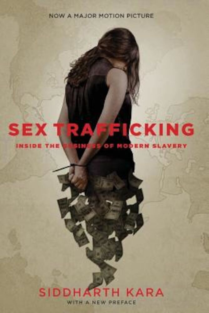 Sex Trafficking: Inside the Business of Modern Slavery, Paperback