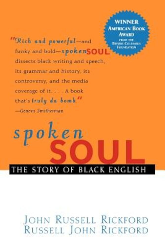 Spoken Soul: The Story of Black English, Paperback