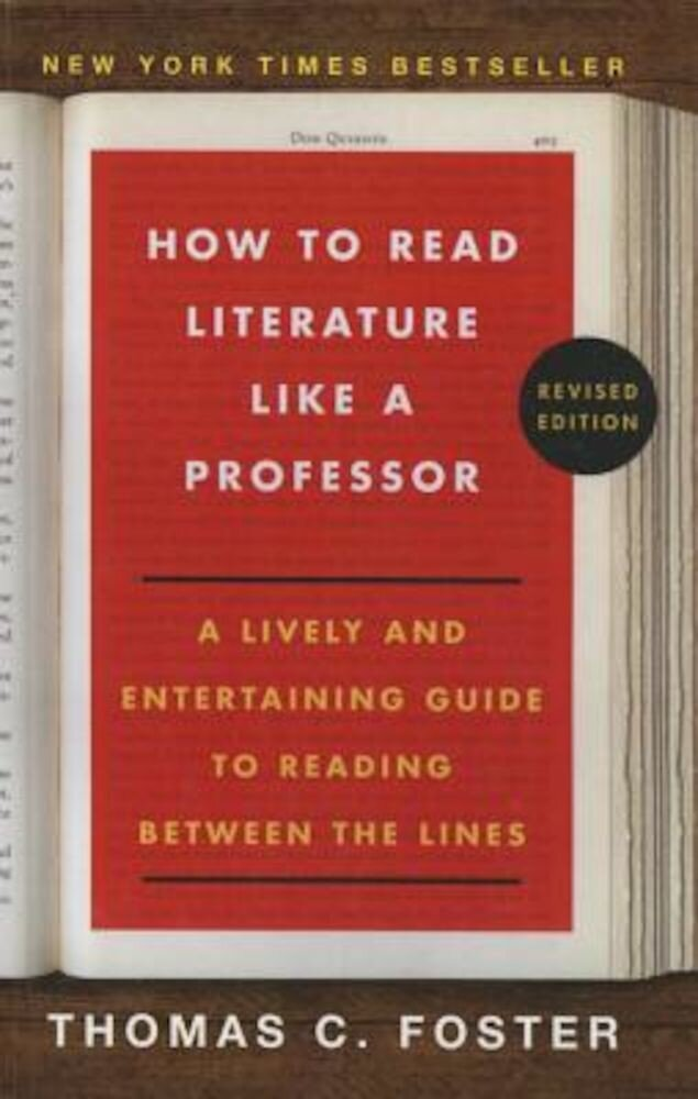 How to Read Literature Like a Professor, Hardcover