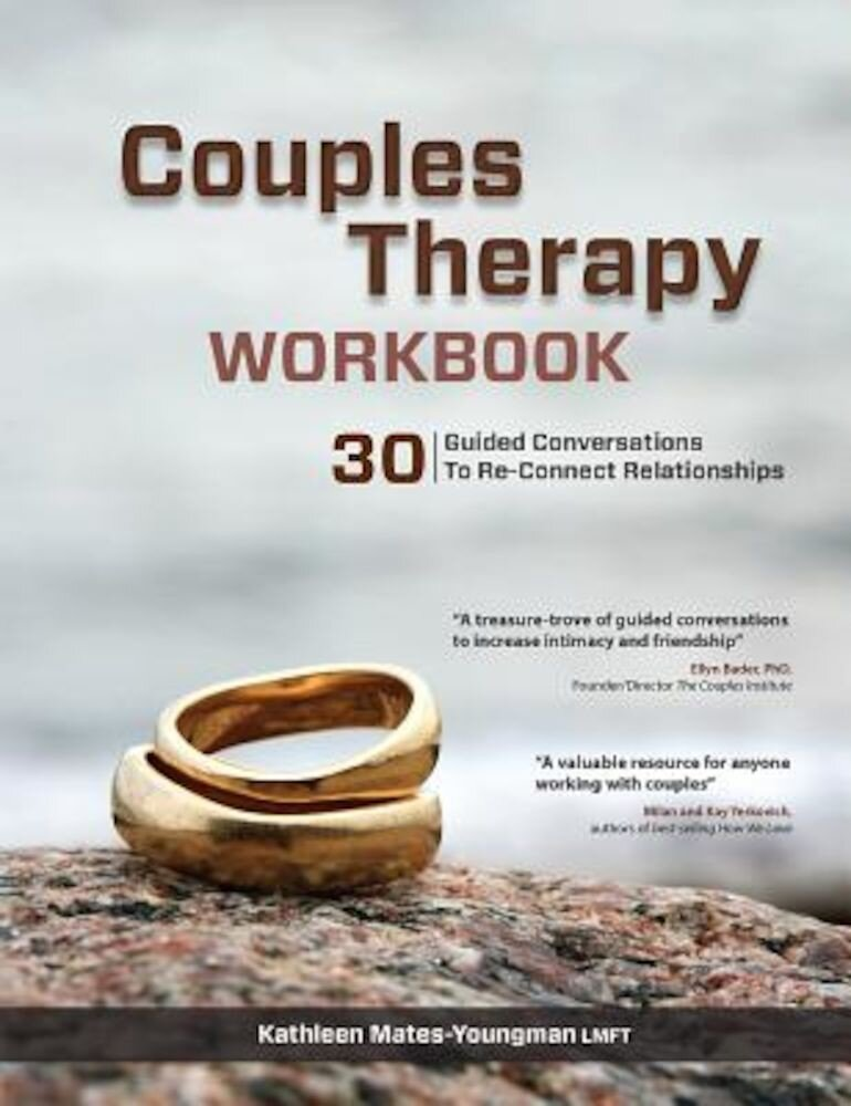 Couples Therapy Workbook: 30 Guided Conversations to Re-Connect Relationships, Paperback