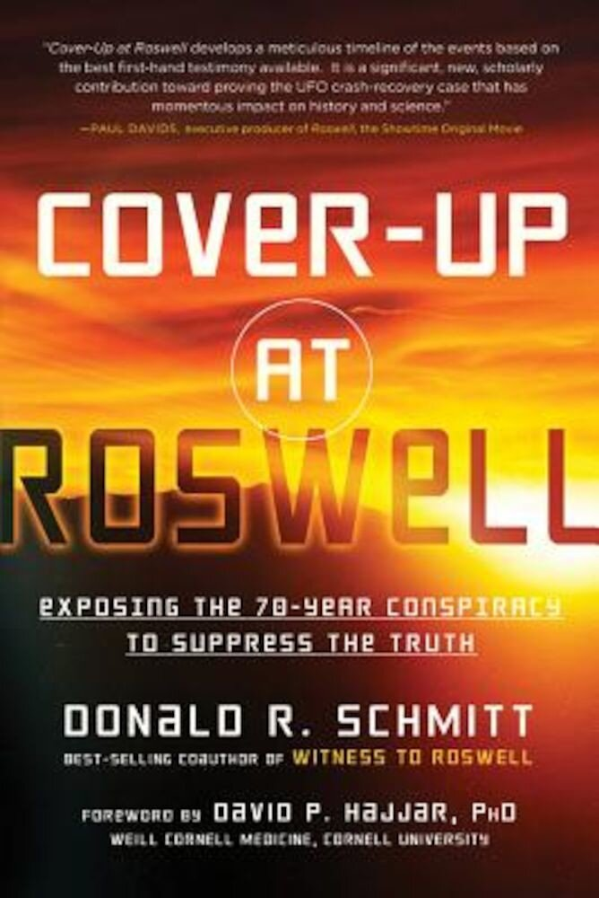 Cover-Up at Roswell: Exposing the 70-Year Conspiracy to Suppress the Truth, Paperback