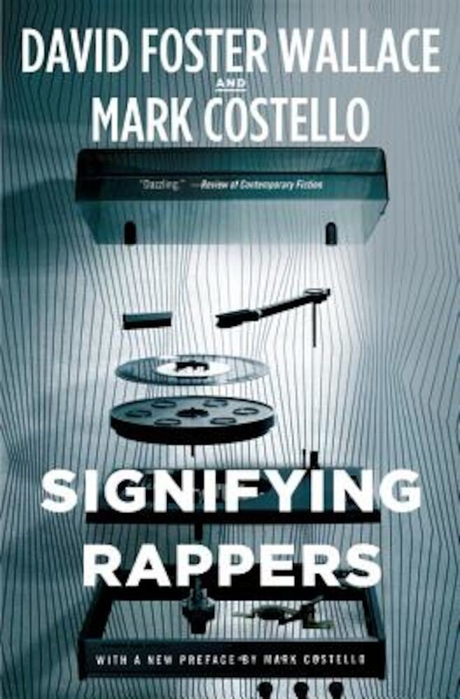 Signifying Rappers, Paperback