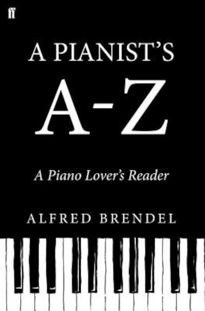 A Pianist's A?z, Hardcover