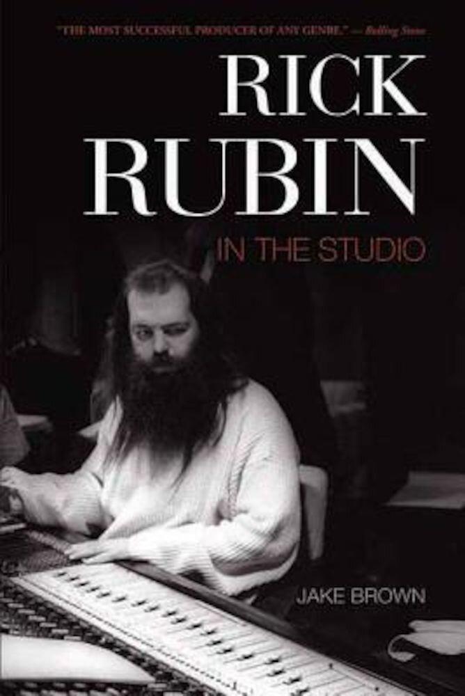 Rick Rubin: In the Studio, Paperback