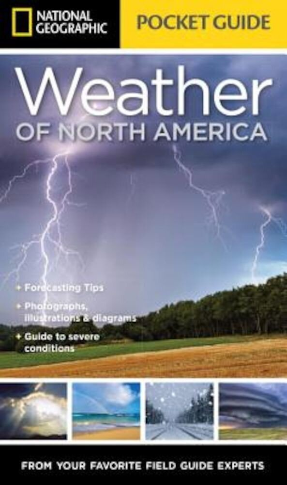 National Geographic Pocket Guide to the Weather of North America, Paperback