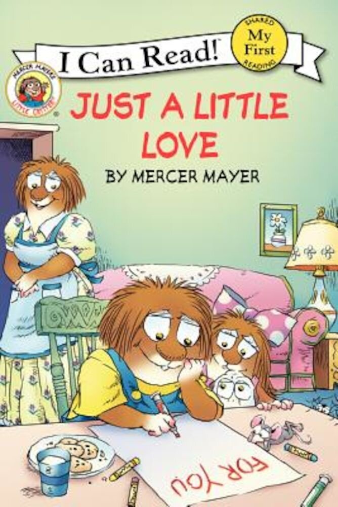 Little Critter: Just a Little Love, Paperback