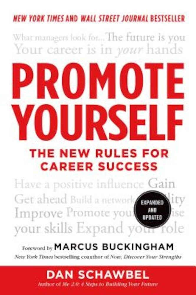 Promote Yourself: The New Rules for Career Success, Paperback