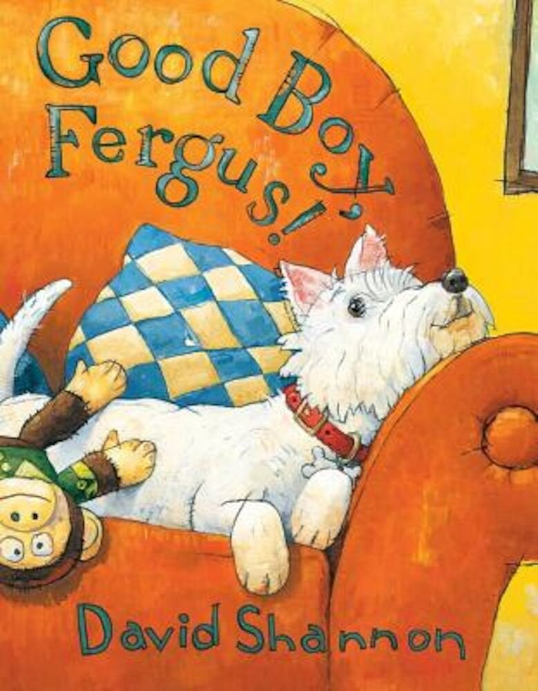 Good Boy, Fergus!, Hardcover