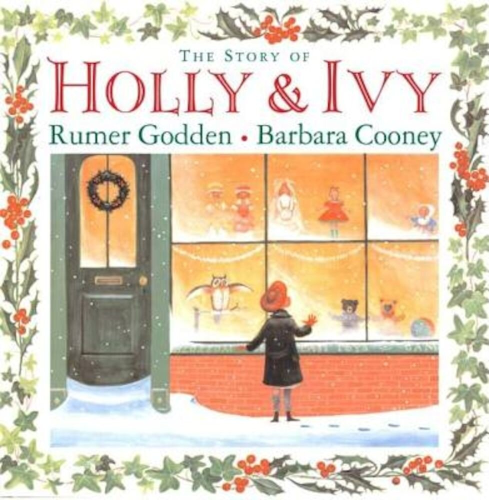 The Story of Holly and Ivy, Hardcover