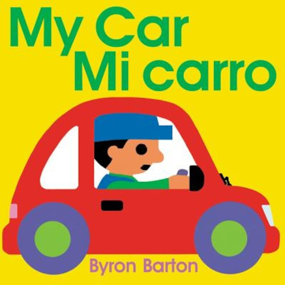 My Car/Mi Carro (Spanish/English Bilingual Edition), Hardcover
