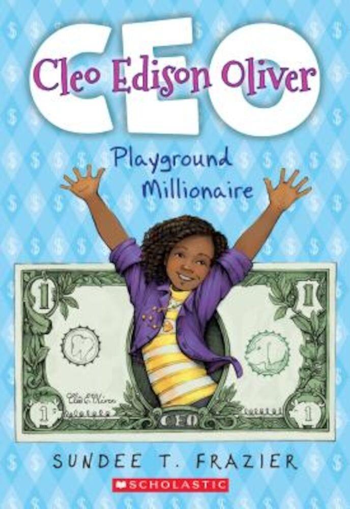 Cleo Edison Oliver, Playground Millionaire, Paperback