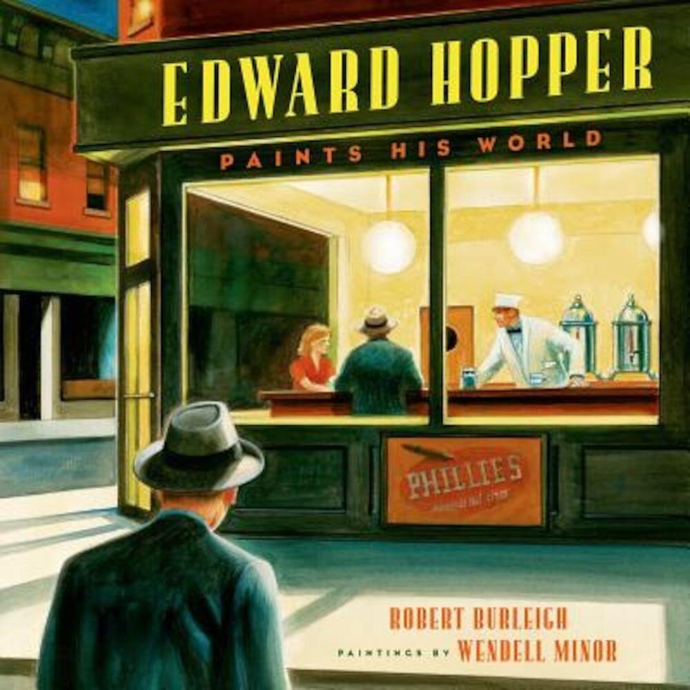 Edward Hopper Paints His World, Hardcover