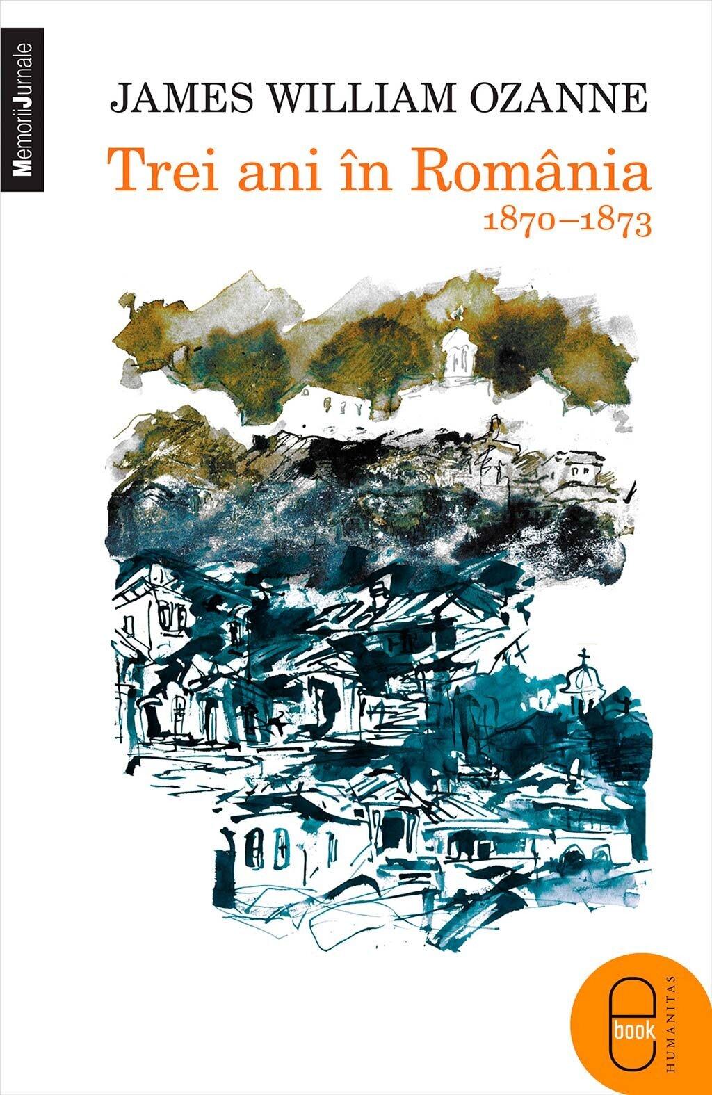 Trei ani in Romania (1870-1873) PDF (Download eBook)