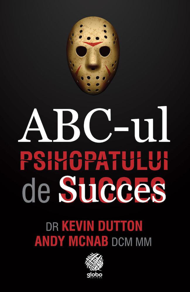 Coperta Carte Abc-ul Psihopatului de succes