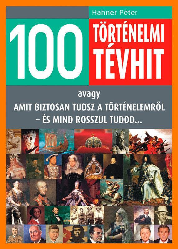 100 tortenelmi tevhit (eBook)