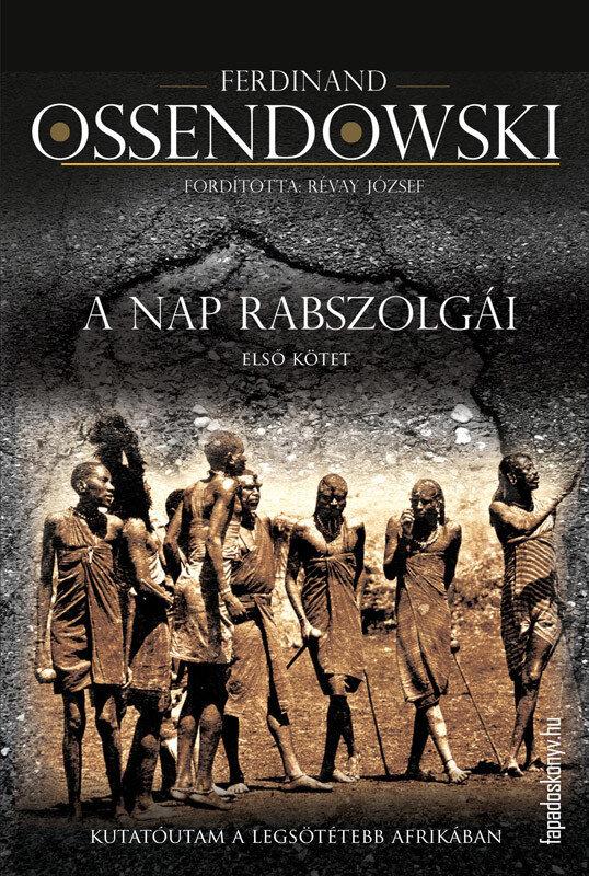 A nap rabszolgai I. kotet (eBook)