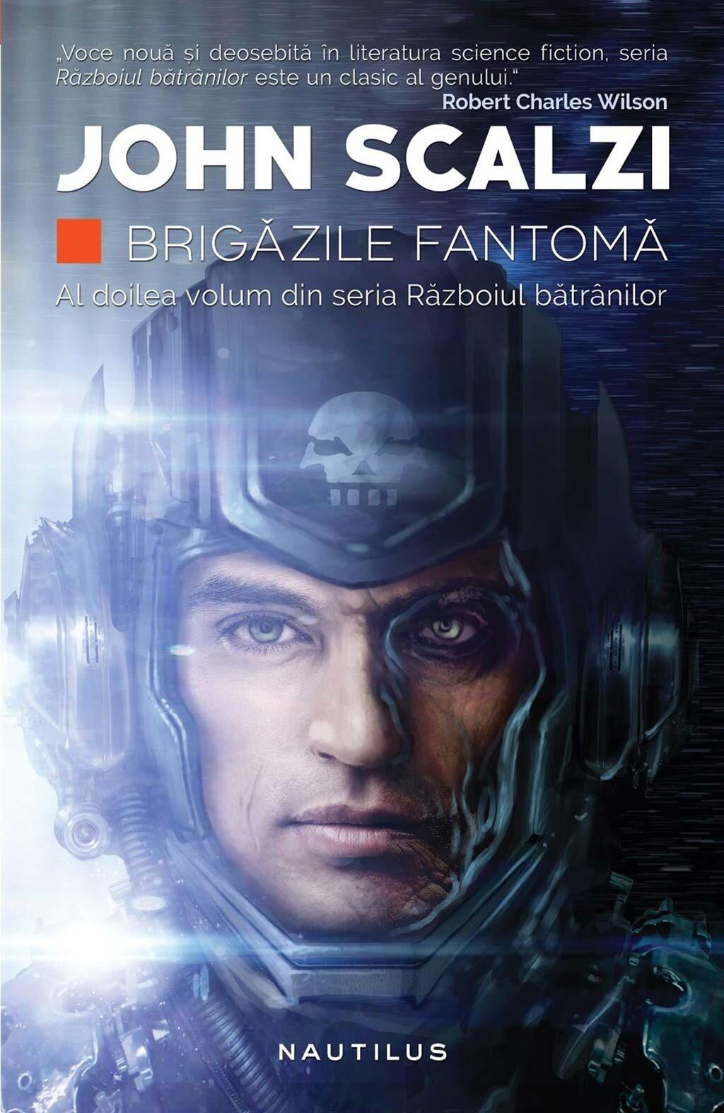 Brigazile fantoma. Al doilea volum din seria Razboiul batranilor (eBook)