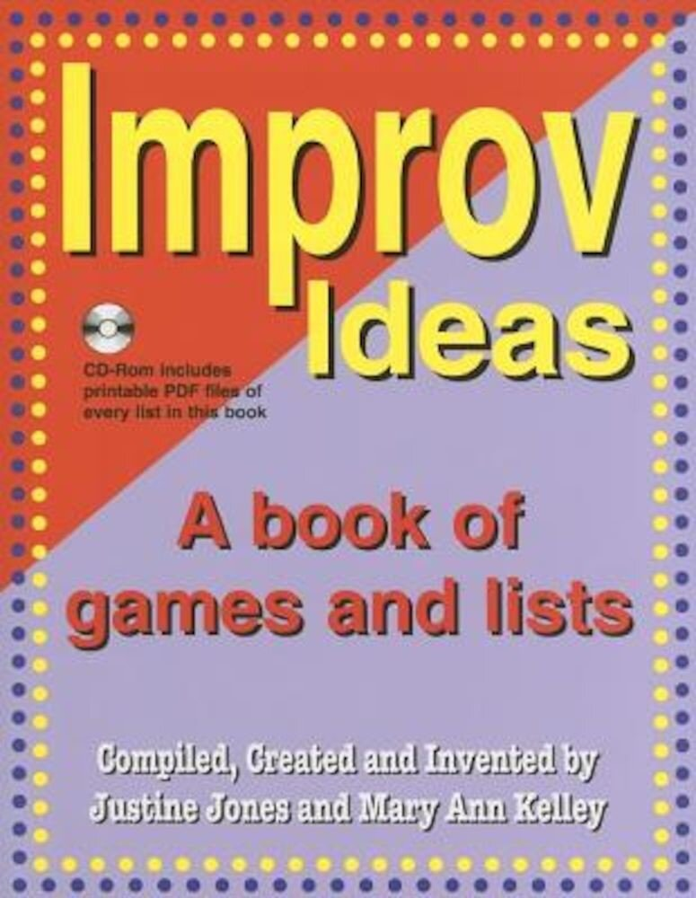 Improv Ideas: A Book of Games and Lists [With CDROM], Paperback