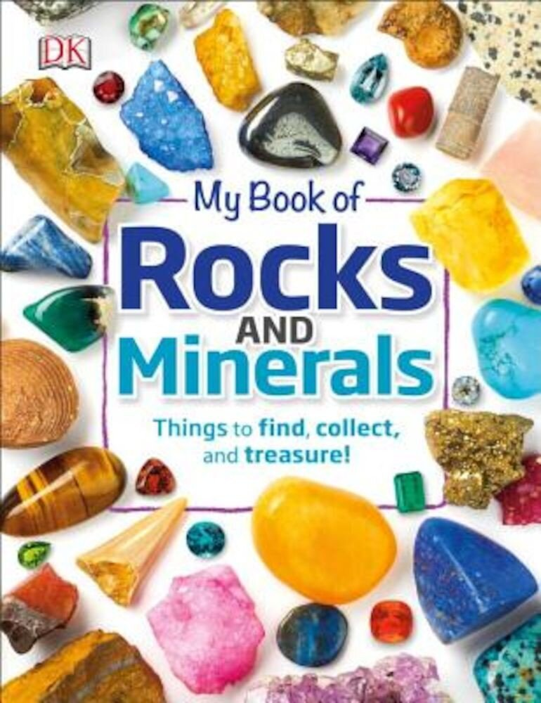 My Book of Rocks and Minerals, Hardcover