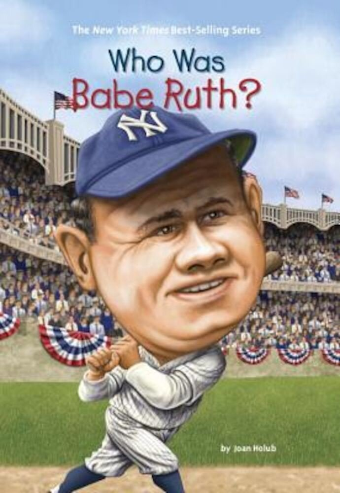 Who Was Babe Ruth?, Paperback